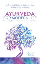 Ayurveda For Modern Life