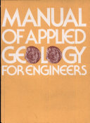 Manual of Applied Geology for Engineers
