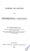 Examples and Solutions in the Differential Calculus by James Haddon