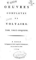 Oeuvres completes de Voltaire. Tome vingt-cinquieme [Annales del'Empire depuis Chaelemagne]