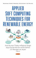 Applied Soft Computing Techniques for Renewable Energy