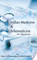 Indian medicine and telemedicine ( for allied and paramedical professionals)