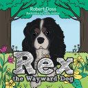Rex the Wayward Dog Book