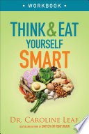 Think and Eat Yourself Smart Workbook Book