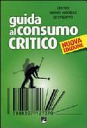 GUIDA AL CONSUMO CRITICO 2009 di CENTRO NUOVO MODELLO DI SVILUPPO (CUR.)
