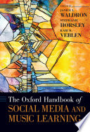 The Oxford Handbook of Social Media and Music Learning Book