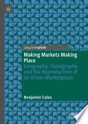 Making Markets Making Place Book