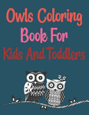 Owls Coloring Book For Kids And Toddlers