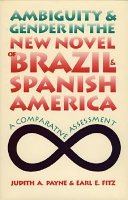 Ambiguity and Gender in the New Novel of Brazil and Spanish America