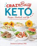 Crazy Busy Keto [Pdf/ePub] eBook