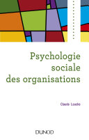 Pdf Psychologie sociale des organisations - 4e éd. Telecharger