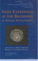 Gene Expression at the Beginning of Animal Development