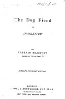 The Dog Fiend  Or Snarleyyow     Author s Copyright Edition