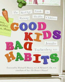 Good Kids, Bad Habits Pdf/ePub eBook