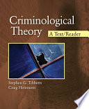 """Criminological Theory: A Text/Reader"" by Stephen G. Tibbetts, Craig Hemmens"
