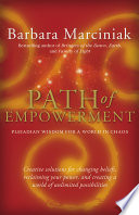 """Path of Empowerment: New Pleiadian Wisdom for a World in Chaos"" by Barbara Marciniak"