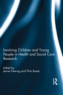 Involving Children and Young People in Health and Social Care Research Pdf/ePub eBook