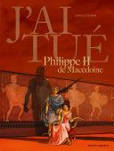 Pdf J'ai tué - Philippe II de Macédoine Telecharger