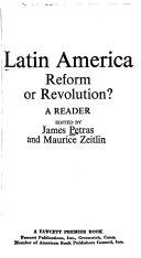 Latin America  Reform Or Revolution