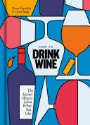 How to Drink Wine Pdf/ePub eBook