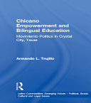 Pdf Chicano Empowerment and Bilingual Education Telecharger