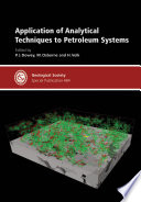 Application of Analytical Techniques to Petroleum Systems