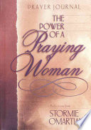 The Power of a Praying Woman Prayer Journal