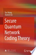 Secure Quantum Network Coding Theory