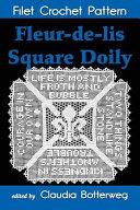 Fleur-De-lis Square Doily Filet Crochet Pattern