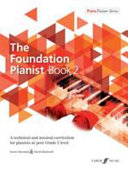 The Foundation Pianist  Book 2  Bk 2