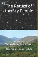 The Return of the Sky People: Book 11: Chronicles of the Alliance