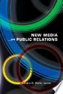 """New Media and Public Relations"" by Sandra C. Duhé"