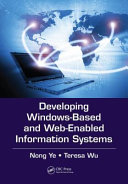 Developing Windows Based and Web Enabled Information Systems