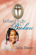Refused to Be Broken ebook