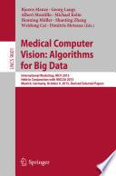 Medical Computer Vision  Algorithms for Big Data Book