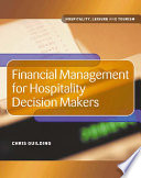 Cover of Financial Management for Hospitality Decision Makers