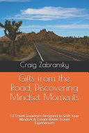 Gifts from the Road  Discovering Mindset Moments Book