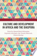 Culture and Development in Africa and the Diaspora
