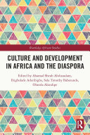 Culture and Development in Africa and the Diaspora Book