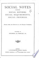 Social Notes Concerning Social Reforms  Social Requirements  Social Progress Book