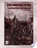 Contamination Europe   Ein Postapokalyptisches Rollenspiel