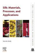 Silk: Materials, Processes, and Applications Pdf