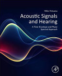 Acoustic Signals and Hearing