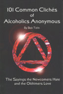101 Common Cliches of Alcoholics Anonymous Book PDF