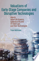 Valuations of Early Stage Companies and Disruptive Technologies