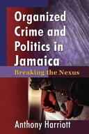 Organized Crime and Politics in Jamaica ebook