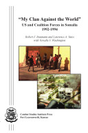 """My Clan Against the World"": U.S. and Coalition Forces in Somalia 1992-1994 ebook"