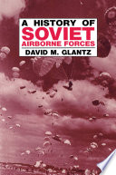 A History of Soviet Airborne Forces Book