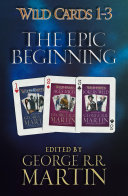 Wild Cards 1 3  The Epic Beginning