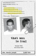 That Man Is Dead